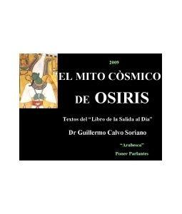 El Mito Cósmico de OSIRIS - Oraciones y Sortilegios