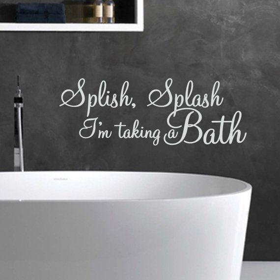 Splish splash im taking a bath wall decal by topwallstickers