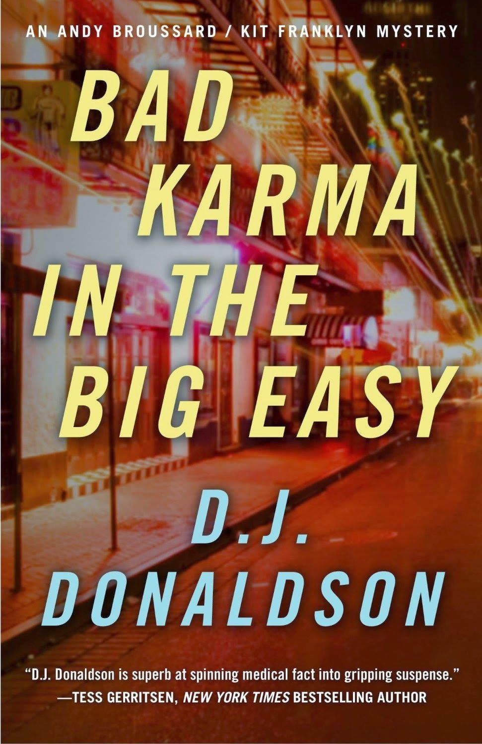 Book Reader's Heaven: Bad Karma In The Big Easy Brings Back Favorite ME, Andy Broussard! Have You Met Him Yet?!