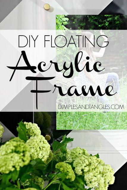 DIY Floating Acrylic Frame Tutorial || How to make a custom lucite ...