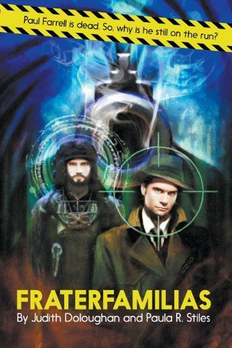 Fraterfamilias by Judith Doloughan. $4.12. Publisher: Innsmouth Free Press (December 9, 2010). 333 pages. Author: Paula R. Stiles