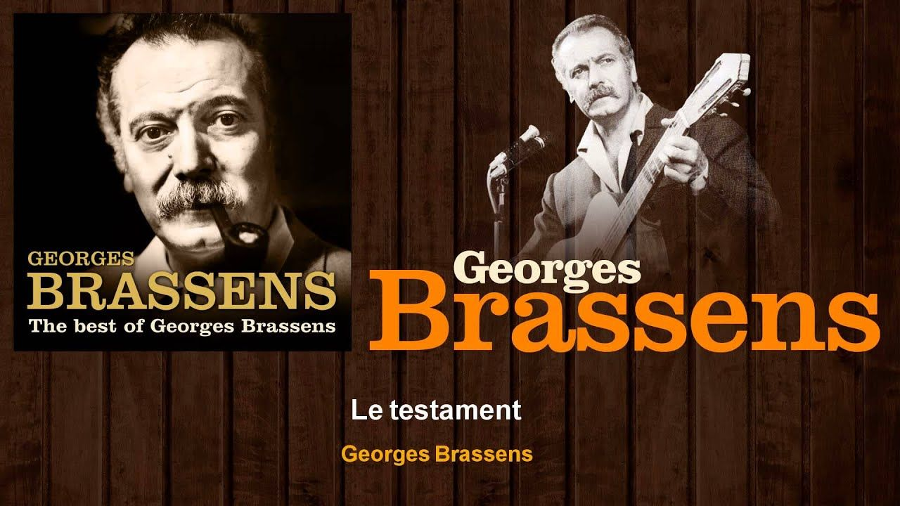 Georges Brassens Le Testament Georges Brassens French Songs Georges