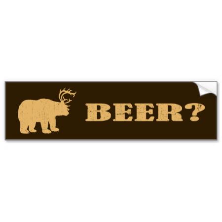 Bear deer bear funny hunting bumper stickers