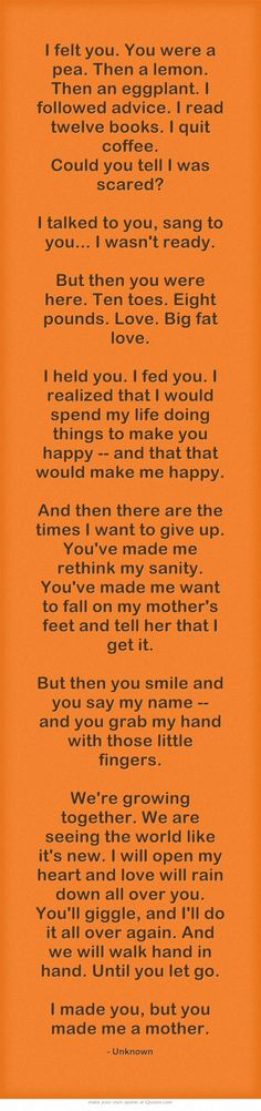 You Made Me A Mother Words Quotes Funny Quotes