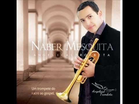 """""""AGNUS DEI"""" - do álbum """"ANGELICAL TROMBETA"""" de NABER MESQUITA (Lançamento 2013) - YouTube"""