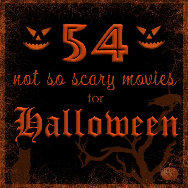 54 NotSoScary Movies for Halloween! Halloween Movie