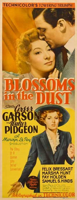 """""""Blossoms In the Dust"""" (1941) Greer Garson, Walter Pidgeon"""