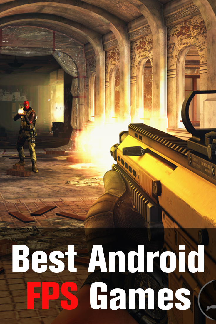 5 Badass FPS Games for Android The Definitive List Fps