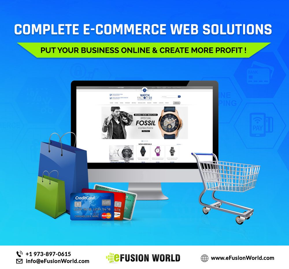 Efusionworld Is The Top Ecommerce Website Design Solutions Provider In New Jersey Usa We Re P Ecommerce Website Design Web Design Services Website Design