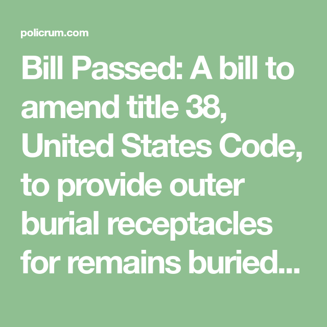 Bill Passed: A bill to amend title 38, United States Code