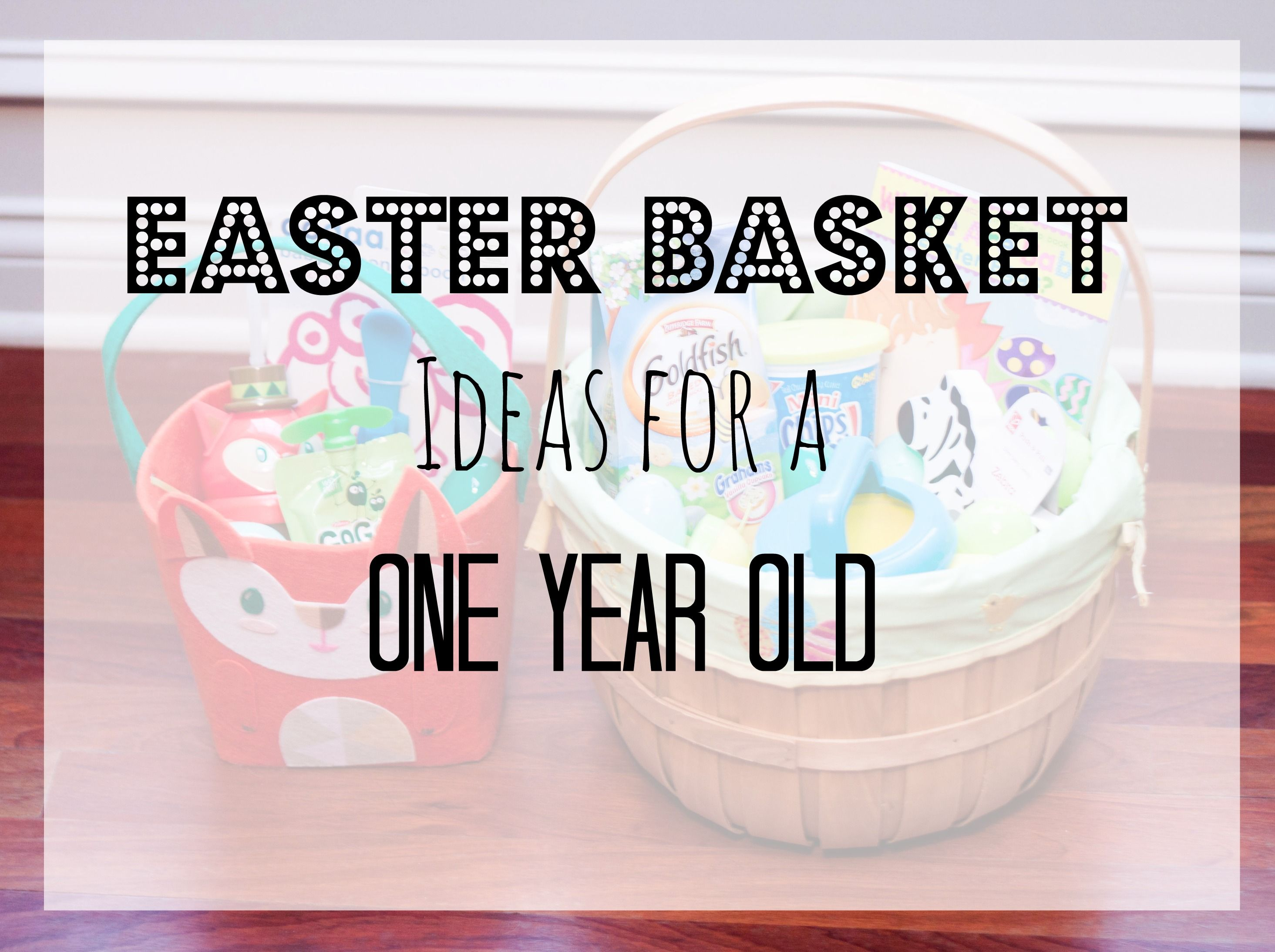 Easter basket ideas for a one year old easter pinterest basket easter basket ideas for a one year old negle Images