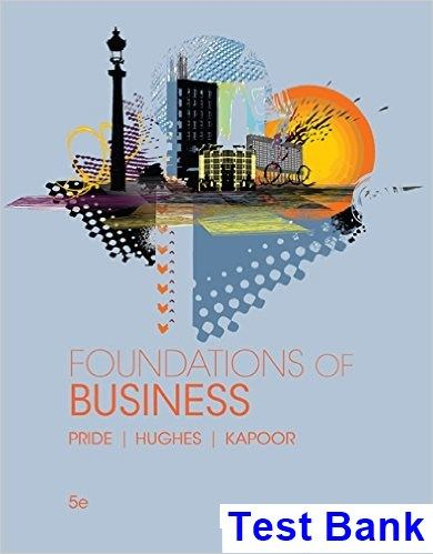 Foundations of business 5th edition pride test bank test bank foundations of business 5th edition pride test bank test bank solutions manual exam fandeluxe Image collections
