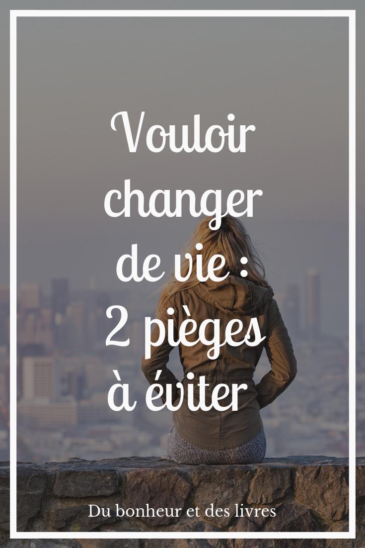 Je Veux Changer De Vie : changer, Vouloir, Changer, Comment
