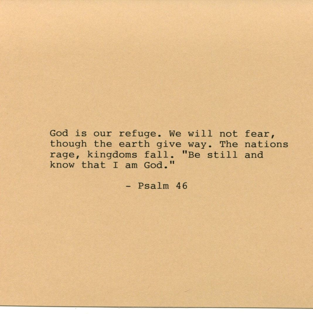 Psalm 46 Bible Quote Made on Typewriter Art Quote Wall Art - God is ...