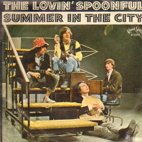 Summer In The City By The Lovin Spoonful The Lovin Spoonful Greatest Songs Songs
