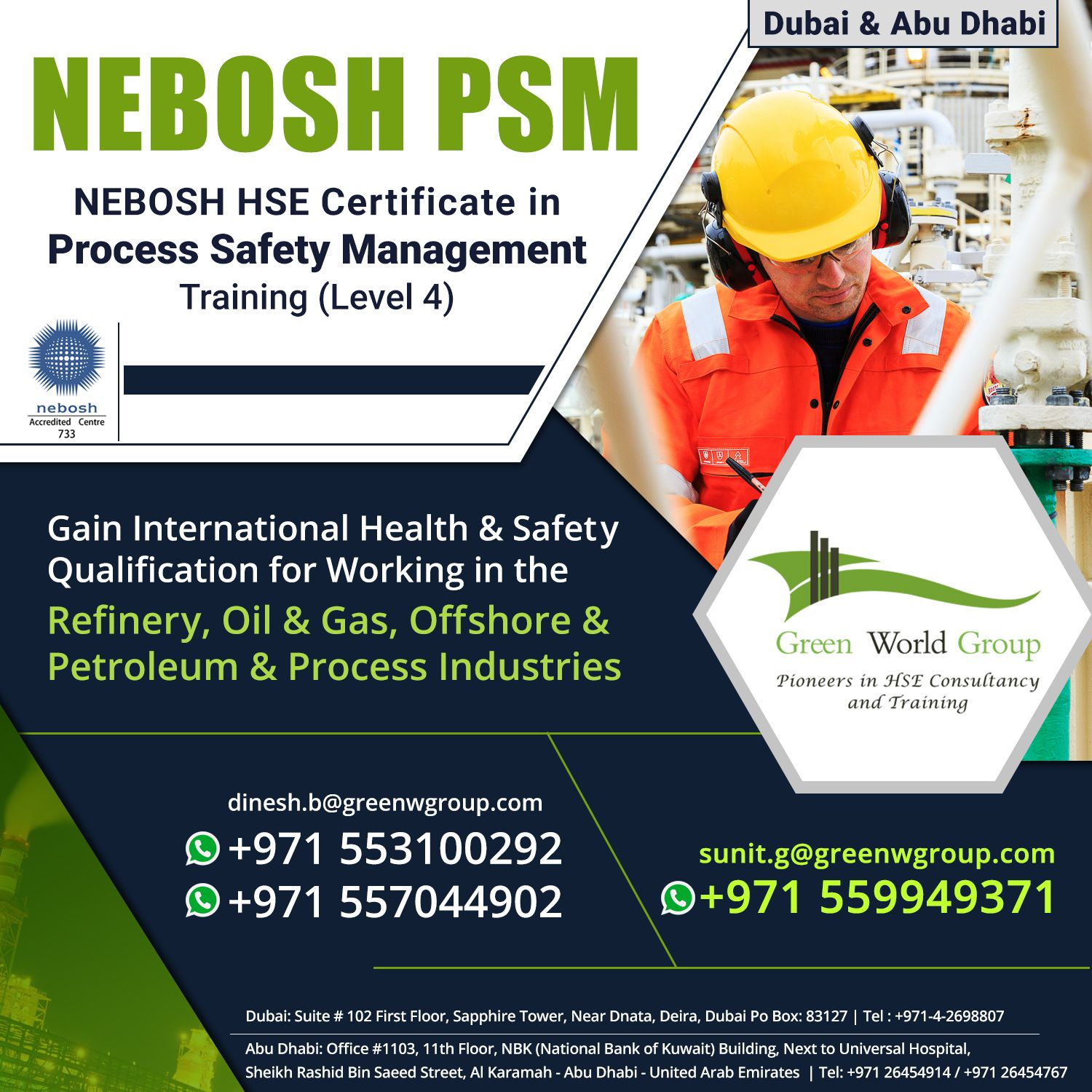 The Nebosh PSM(Process Safety Management) Course is the