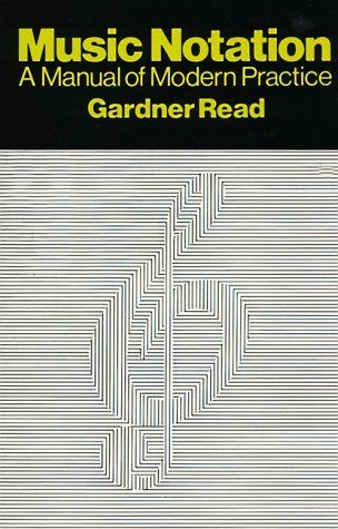 Music Notation A Manual Of Modern Practice Crescendo Book By Gardner Read Notations Books Bestselling Books