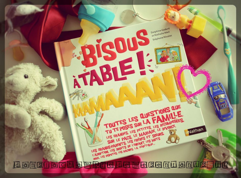 BIsous, à table ! Maman ! Editions Nathan
