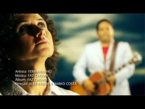 Novo Clip Faz Chover Fernandinho Musica Gospel Baixar