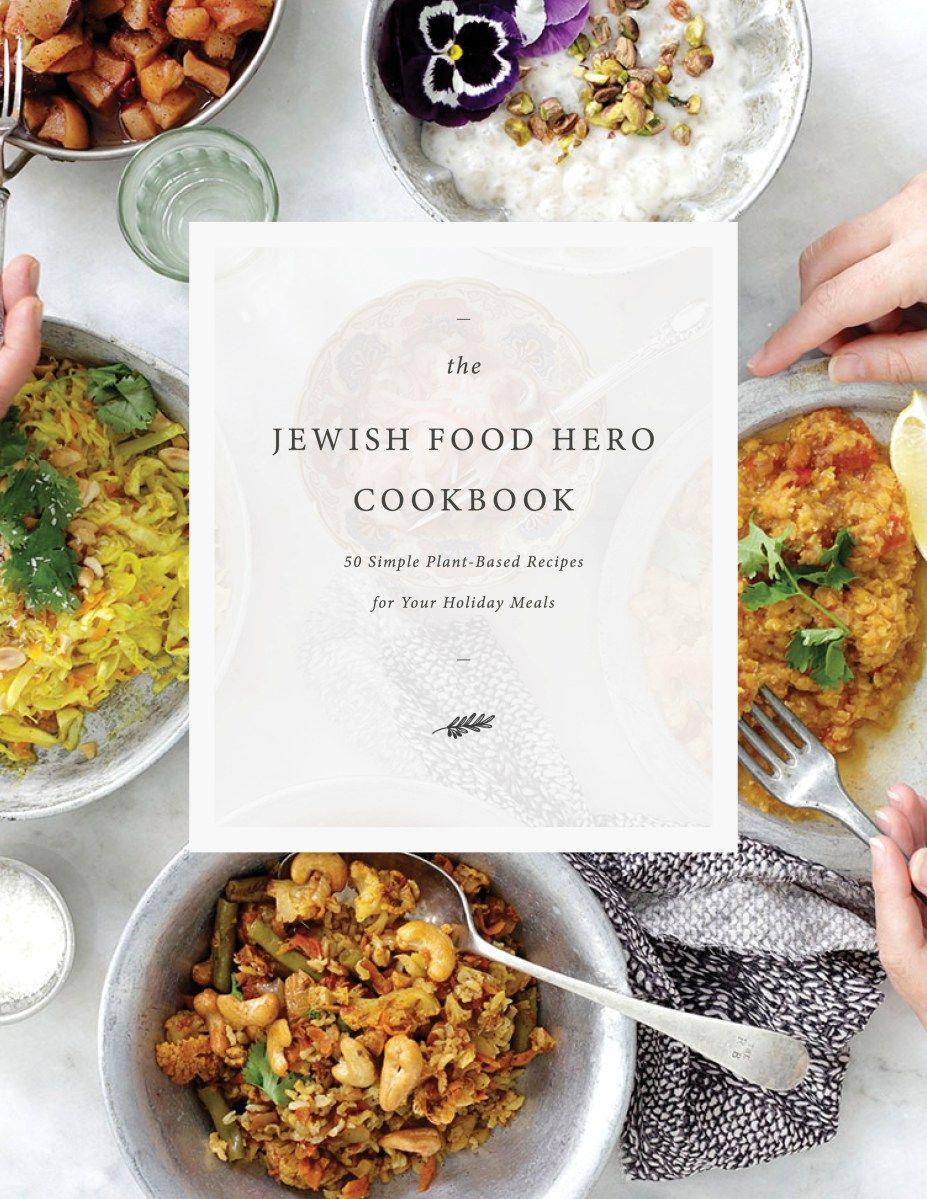 Giveaway Jewish Food Hero Vegan Cookbook Healthy Vegan