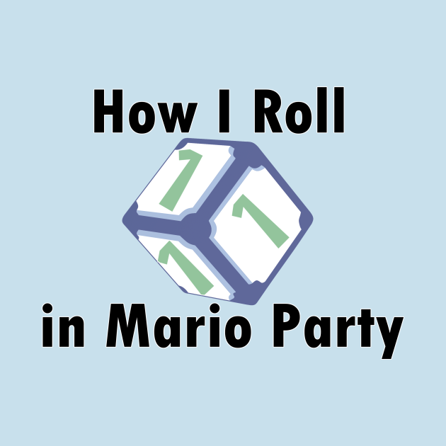 #tshirt #dice #MarioParty #Videogame #gaming #1s #roll #rolling #Rolling1s #Nintendo #PartyGame