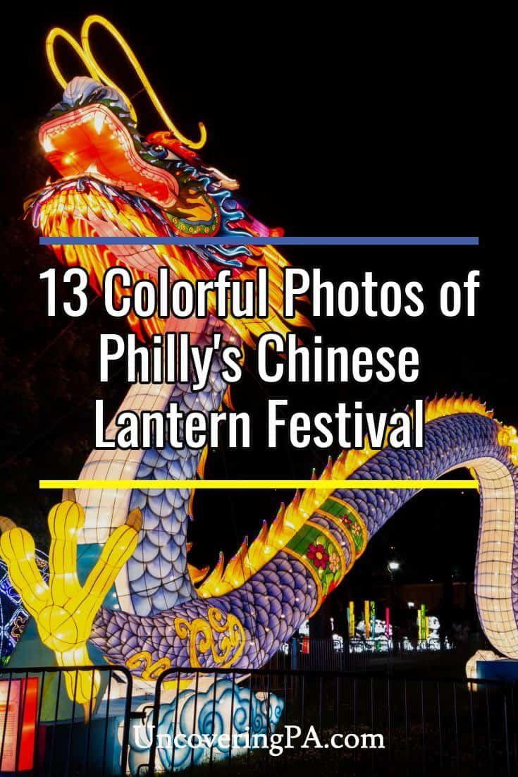 The Chinese Lantern Festival in Philadelphia 13 Photos