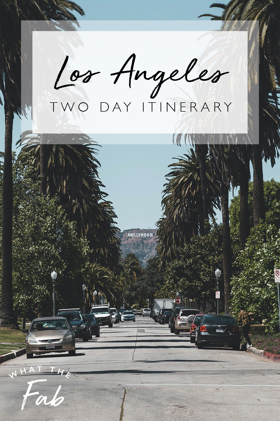 The Perfect Los Angeles 2 Day Itinerary For The Best Trip 2020 In 2020 Los Angeles Travel Guide California Travel Destinations Family Vacation Travel