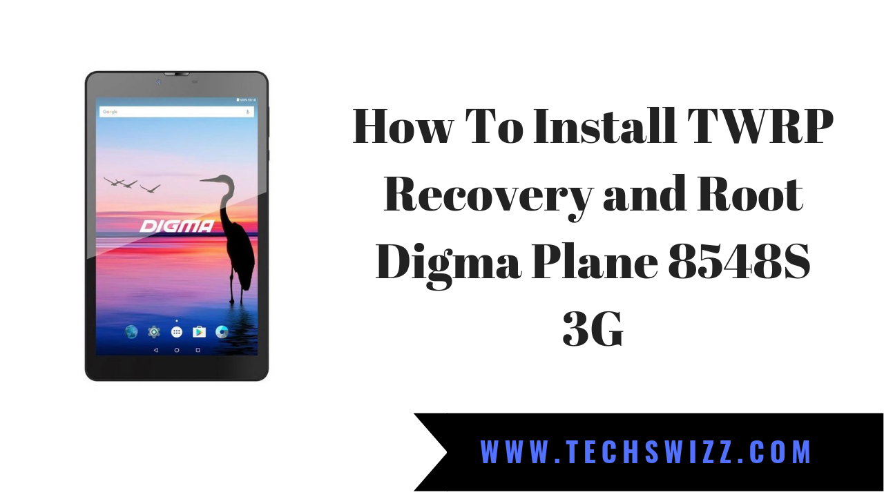 How To Install TWRP Recovery and Root Digma Plane 8548S 3G | Stock