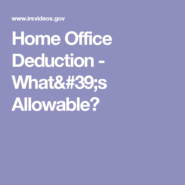 Home Office Deduction - What's Allowable?