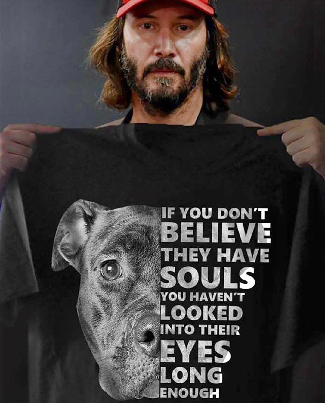 You better believe it! Animals have souls! Pitbulls