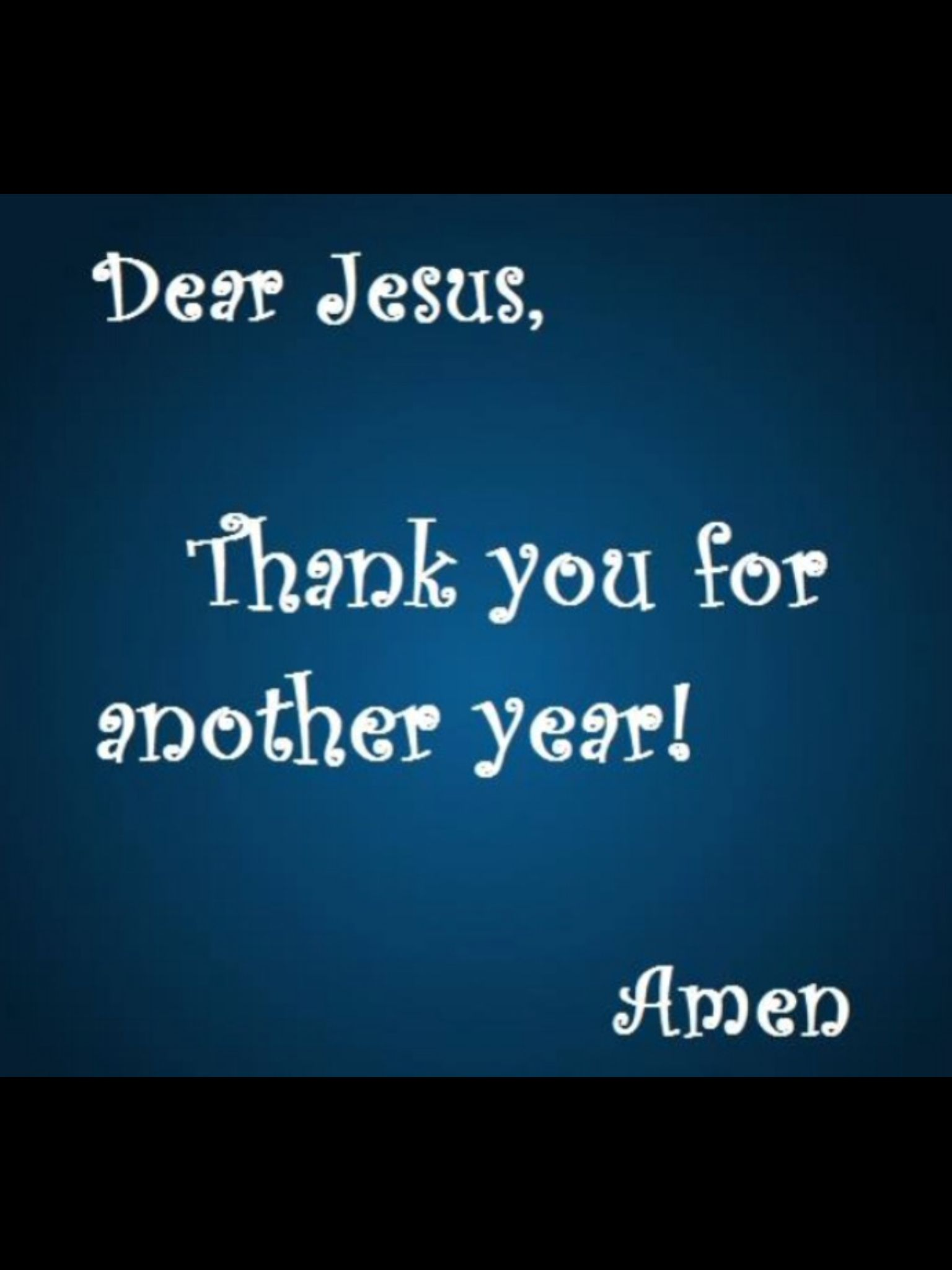 Thank you Jesus   Happy NEW Year..   Thank you jesus, I ...