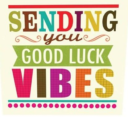 Good Luck Vibes Live Love Laugh Luck Quotes Good Luck Cards