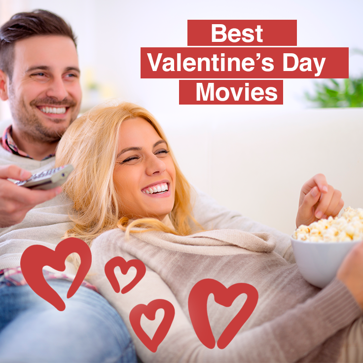 20 of the Best Valentine's Day Movies 20 of the Best Valentine's Day Movies. Get together with girlfriends to watch a chick flick or cuddle up with a date.