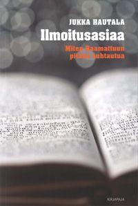Jukka Hautala: Ilmoitusasiaa, Kirjapaja