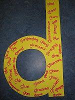 """Letter van de week ( leerkracht schrijf de woorden die de kinderen hebben bedacht """"met een d"""" op de grote letter.Spannend om daarna te tellen hoeveel woorden ze met elkaar gevonden hebben!"""