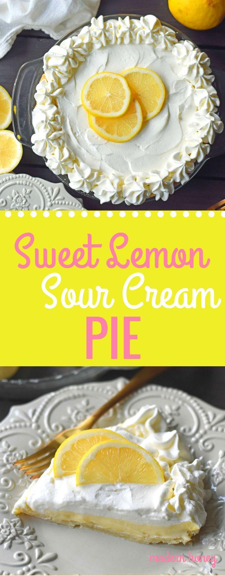 Sweet Lemon Sour Cream Pie Made With Freshly Squeezed Lemon Juice Sugar Eggs And Sour Cream To Make It Lemon Sour Cream Pie Yummy Food Dessert Lemon Recipes