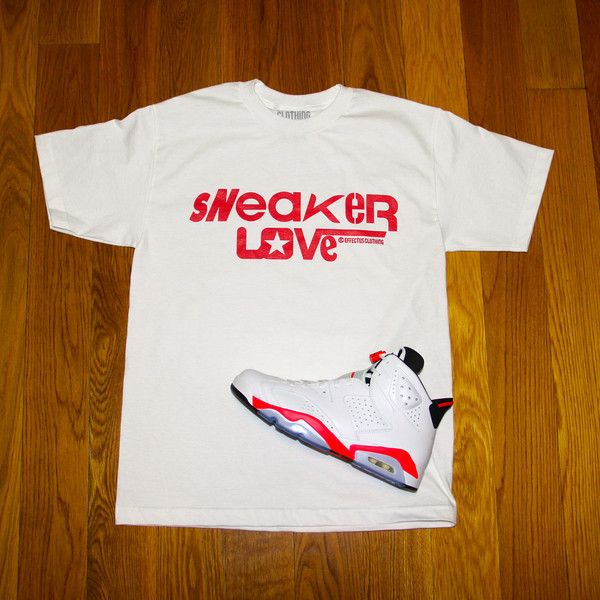 50f5e140eb78c7 White Sneaker Love Tee to match infrared Air Jordan 6 sneakers ...