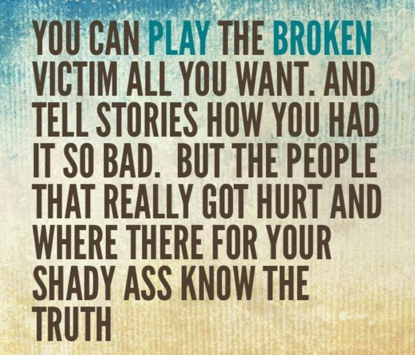 Victim Quotes Pinrachael Bennett On Living  Pinterest  Narcissistic People