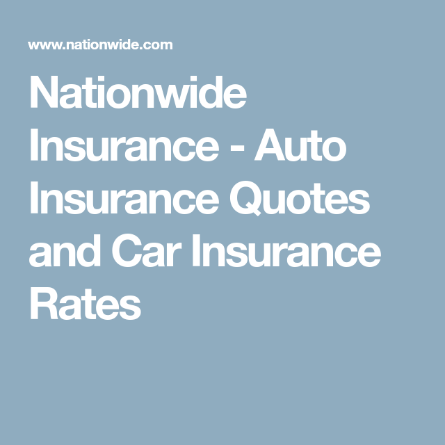 Nationwide Insurance Quote Unique Nationwide Insurance  Auto Insurance Quotes And Car Insurance