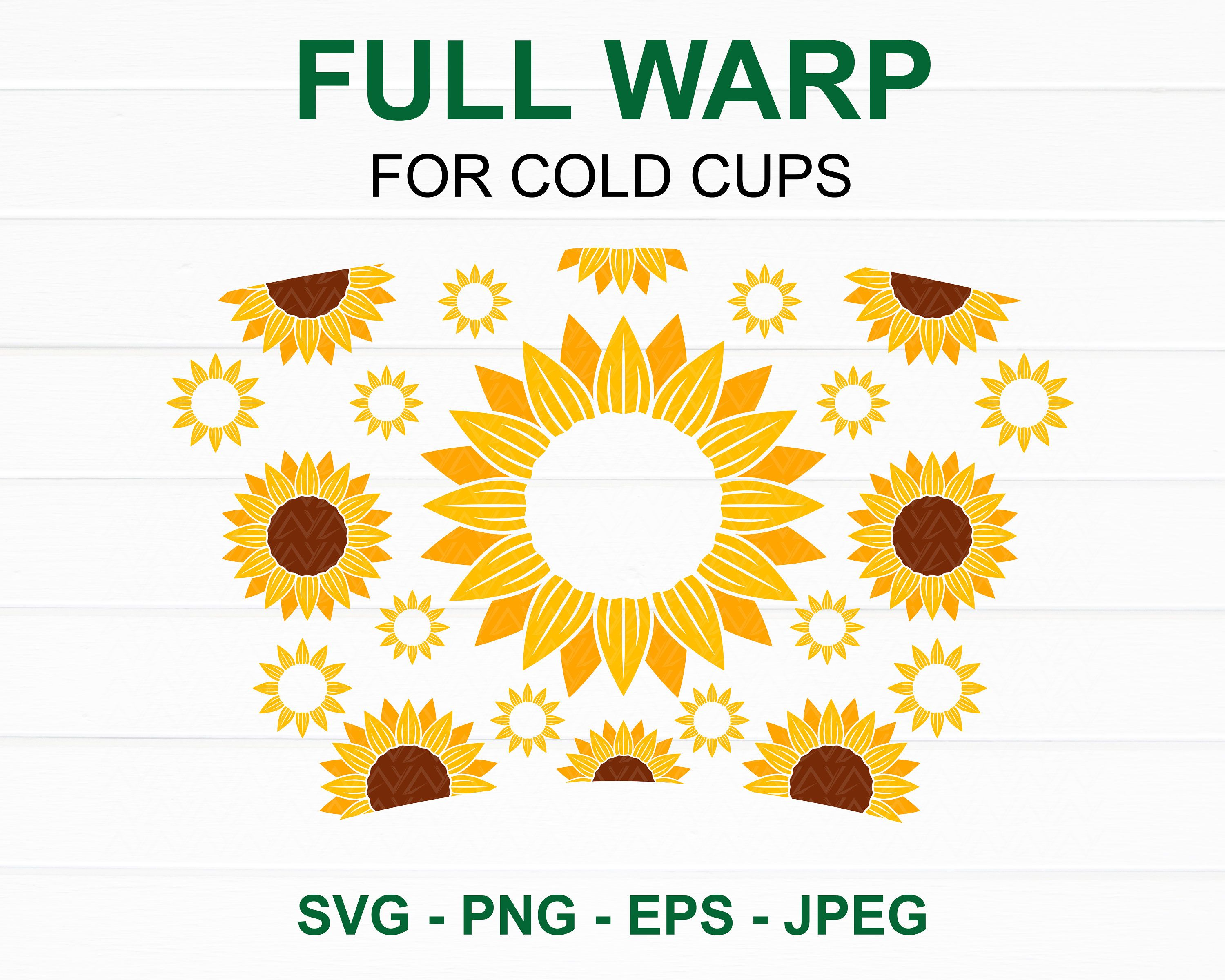Sunflower Starbucks Cup Svg Sunflower Full Wrap Starbucks Cup For 24oz Venti Cold Cup Diy Instant Download For Cricut Starbucks Cups Cricut Projects Vinyl Diy Cricut