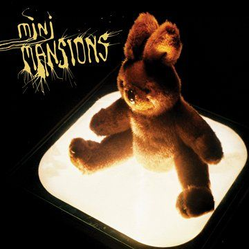 Self-Titled Album by Mini Mansions