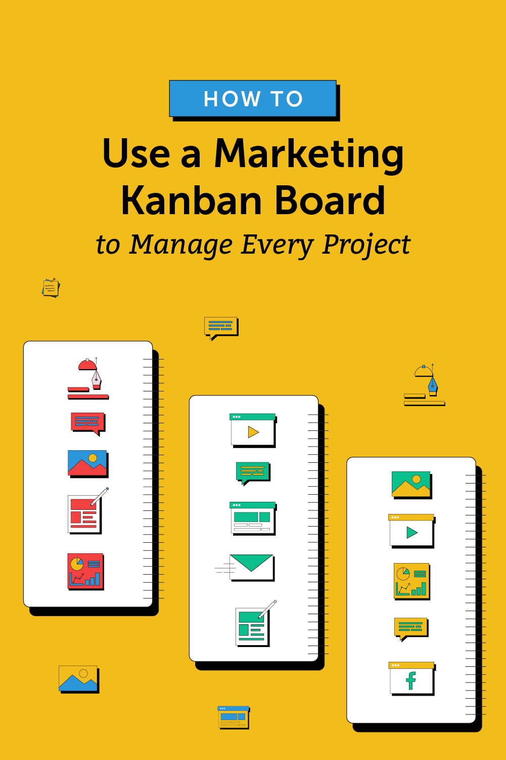 how to use a marketing kanban board to manage every