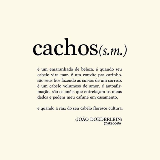 Cachos Frases Para Cacheadas Akapoeta E Doederlein