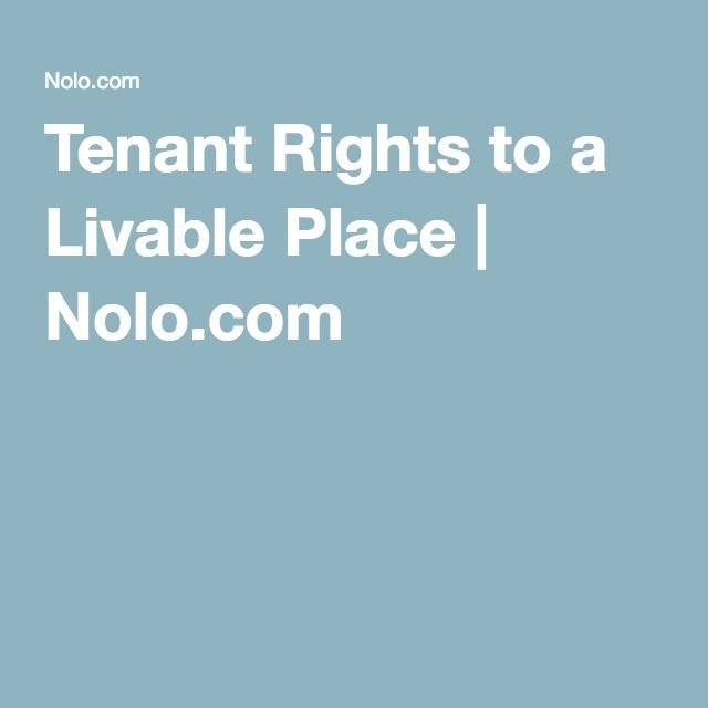 Tenant Rights to a Livable Place | Nolo.com