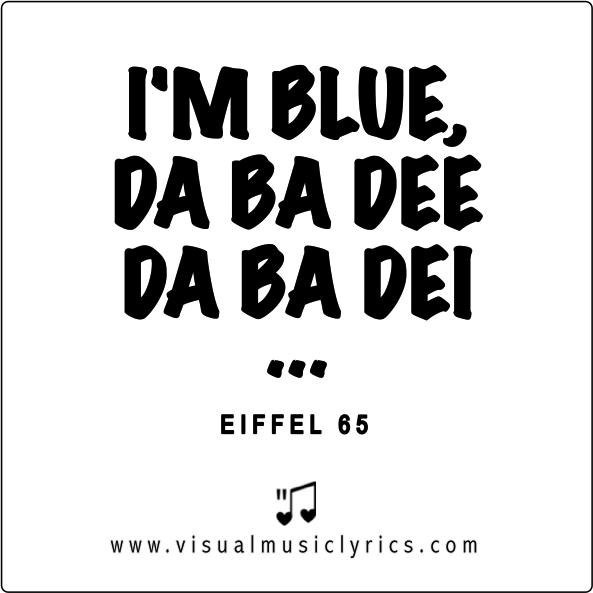 f2a07f9b7 Blue -Eiffel 65 Canciones