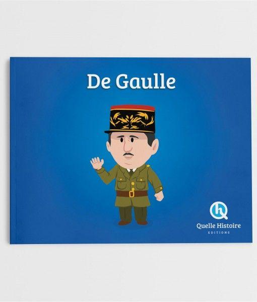 Charles De Gaulle Quelle Histoire Editions Histoire Histoire Et Civilisation Edition Jeunesse