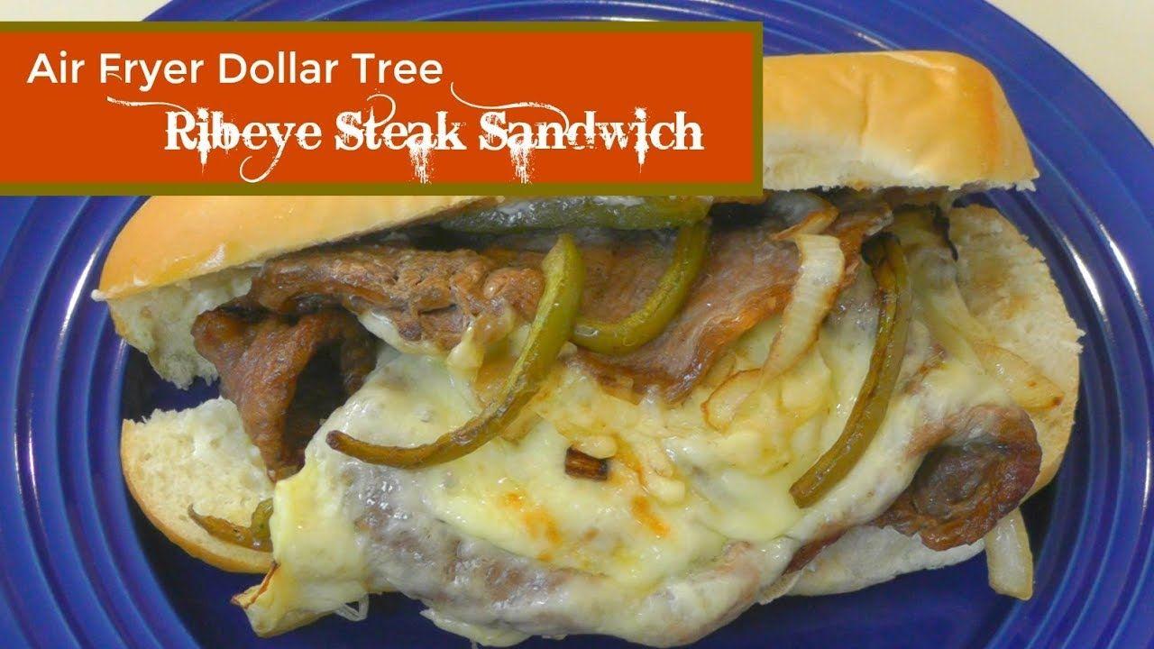 Air Fryer Dollar Tree Ribeye Steak Sandwich Air Fried