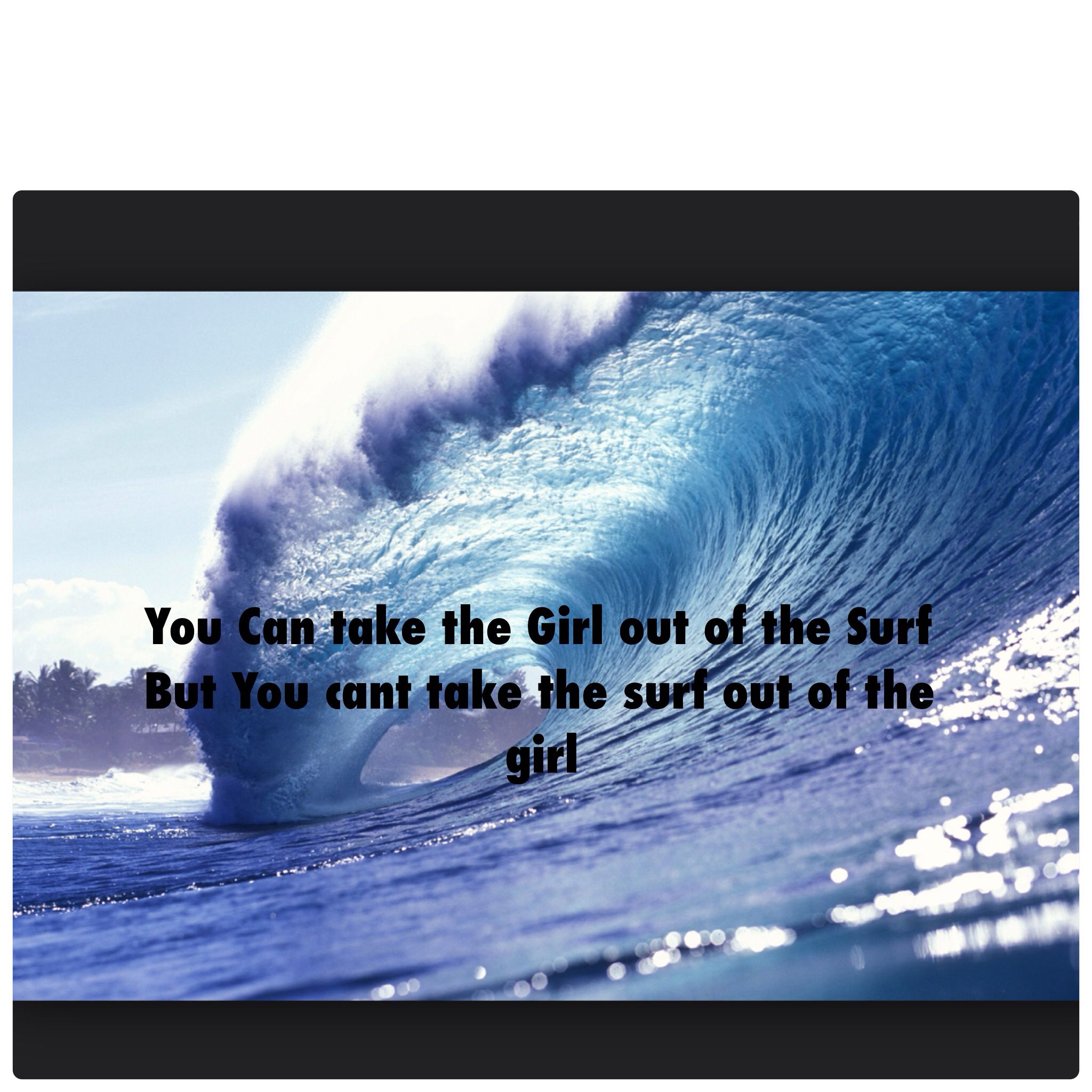 Surfer Girl Surfing Quotes | Me