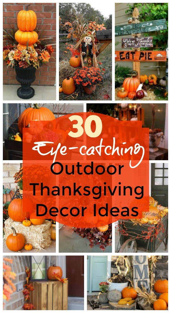 30 Eye Catching Outdoor Thanksgiving Decorations Ideas Dinner