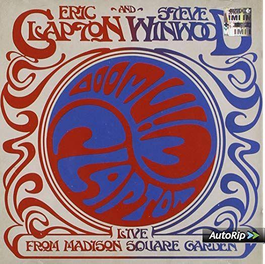 Eric Clapton & Steve Winwood: 'Live From Madison Square
